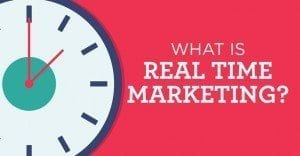 real time marketing 300x156 - real time marketing